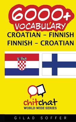 6000+ Croatian - Finnish Finnish - Croatian Vocabulary Cover Image
