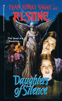Daughters of Silence (Fear Street Saga #6) Cover Image
