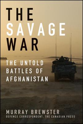 The Savage War: The Untold Battles of Afghanistan Cover Image