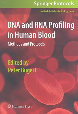 DNA and RNA Profiling in Human Blood: Methods and Protocols Cover Image