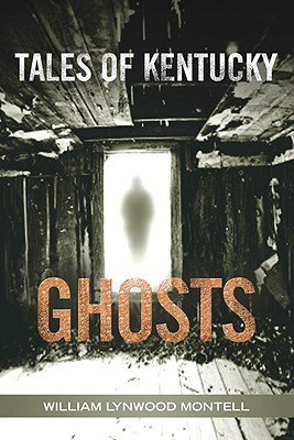 Tales of Kentucky Ghosts Cover Image