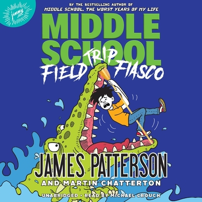 Middle School: Field Trip Fiasco Cover Image