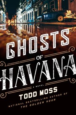 Ghosts of Havana (A Judd Ryker Novel #3) Cover Image