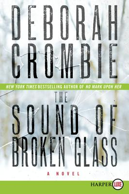 The Sound of Broken Glass (Duncan Kincaid/Gemma James Novels) Cover Image