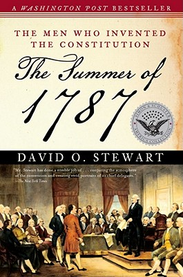 The Summer of 1787: The Men Who Invented the Constitution (Simon & Schuster America Collection) Cover Image