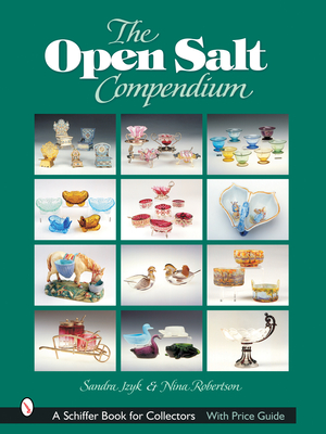 The Open Salt Compendium (Schiffer Book for Collectors) Cover Image