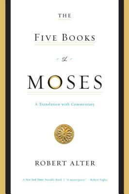 The Five Books of Moses: A Translation with Commentary Cover Image