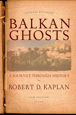 Balkan Ghosts: A Journey Through History Cover Image