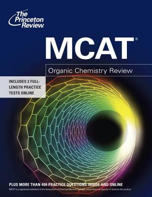 The Princeton Review MCAT Organic Chemistry Review Cover
