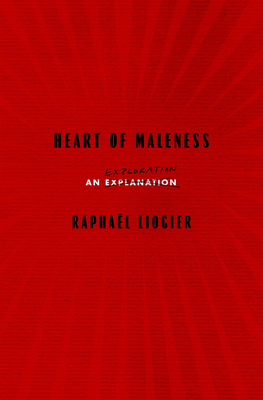 Heart of Maleness: An Exploration Cover Image