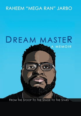 Dream Master: a Memoir: From the Stoop to the Stage to the Stars Cover Image