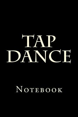 Tap Dance: Notebook Cover Image