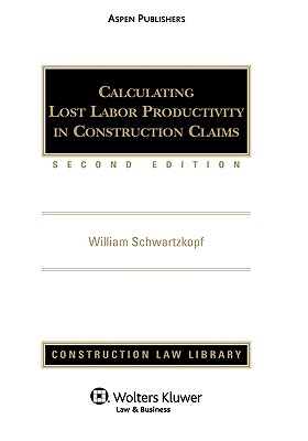Calculating Lost Labor Productivity in Construction Claims, Second Edition Cover Image