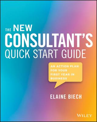 Cover for The New Consultant's Quick Start Guide