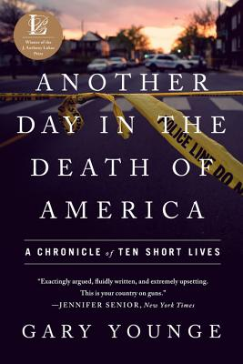 Another Day in the Death of America: A Chronicle of Ten Short Lives Cover Image