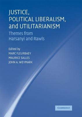 Justice, Political Liberalism, and Utilitarianism Cover Image