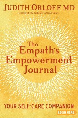 The Empath's Empowerment Journal: Your Self-Care Companion Cover Image