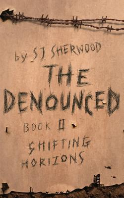 The Denounced: Book 2 Shifting Horizons Cover Image