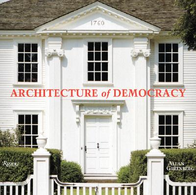 Architecture of Democracy Cover Image
