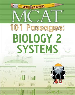 Examkrackers MCAT 101 Passages: Biology 2 Systems (1st Edition) Cover Image