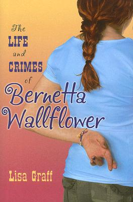The Life and Crimes of Bernetta Wallflower Cover