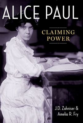 Alice Paul: Claiming Power Cover Image