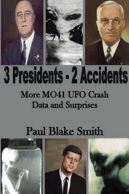 3 Presidents, 2 Accidents: More MO41 UFO Data and Surprises Cover Image