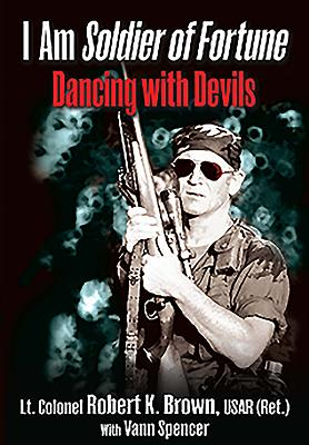 I Am Soldier of Fortune: Dancing with Devils Cover Image