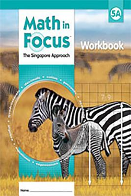 Student Workbook Grade 5: Book a (Math in Focus: Singapore Math) Cover Image