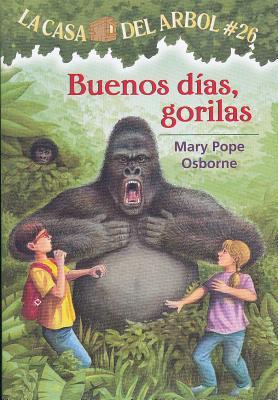 Buenos Dias, Gorilas (La Casa del Arbol #26) Cover Image