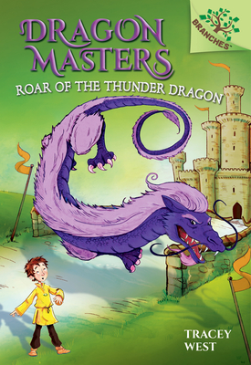 Roar of the Thunder Dragon: A Branches Book (Dragon Masters #8) (Library Edition) Cover Image
