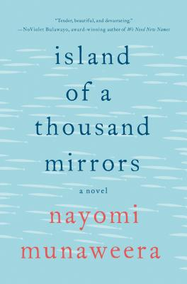 Island of a Thousand Mirrors: A Novel Cover Image