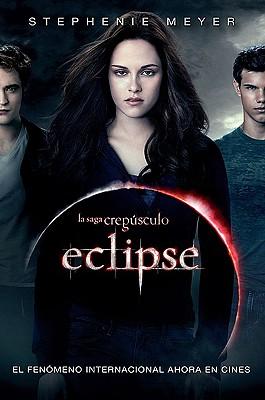 Eclipse (La Saga Crepusculo / The Twilight Saga) Cover Image