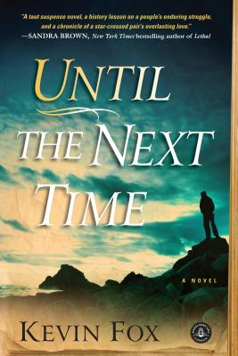 Cover Image for Until the Next Time: A Novel