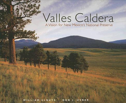 Valles Caldera: A Vision for New Mexico's National Preserve Cover Image