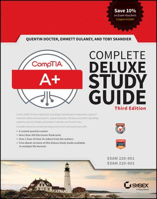 Comptia A+ Complete Deluxe Study Guide: Exams 220-901 and 220-902 Cover Image