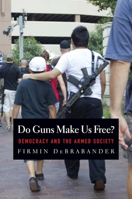 Do Guns Make Us Free? Cover