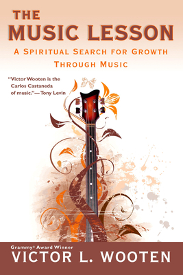 The Music Lesson: A Spiritual Search for Growth Through Music Cover Image