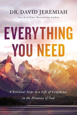 Everything You Need: 8 Essential Steps to a Life of Confidence in the Promises of God Cover Image