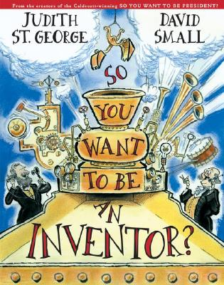 So You Want to Be an Inventor? Cover