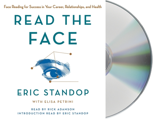 Read the Face: Face Reading for Success in Your Career, Relationships, and Health Cover Image