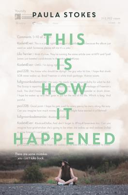 This Is How it Happened by Paula Stokes