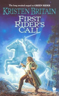 First Rider's Call (Green Rider #2) Cover Image