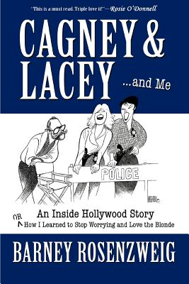 Cagney & Lacey ... and Me Cover Image