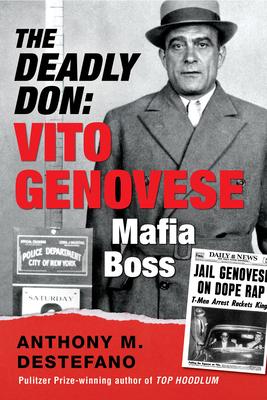 The Deadly Don: Vito Genovese, Mafia Boss Cover Image