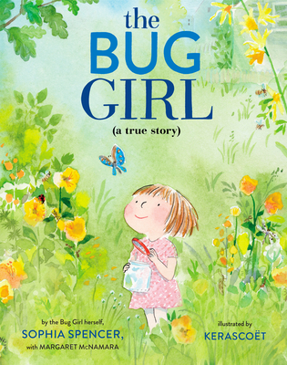 The Bug Girl: A True Story Cover Image