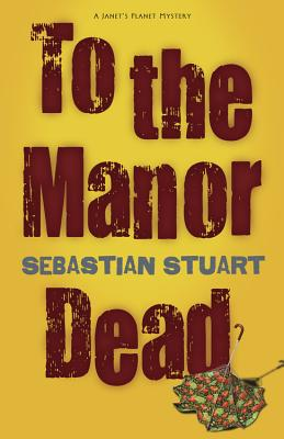 To the Manor Dead Cover
