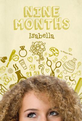 Isabella #4 (Nine Months) Cover Image