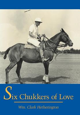 Six Chukkers of Love Cover Image