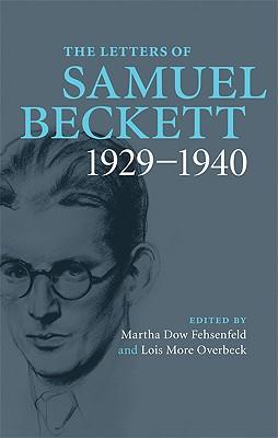The Letters of Samuel Beckett: Volume 1, 1929-1940 Cover Image